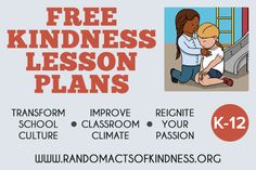Free Online K-12 Kindness Lesson Plans for teachers, counselors and parents. #SEL #character #lessonplans #kindness #school #culture