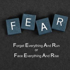 The meaning of fear is not the same for everyone.