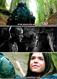 """""""I am Octavia of the sky people, and you have something i want.""""  """"What do you want Octavia of the sky people?"""" """"Lincoln!""""  // The 100 // #Linctavia"""