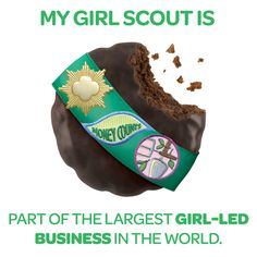 My girl scout is part of the largest girl-led business in the world.
