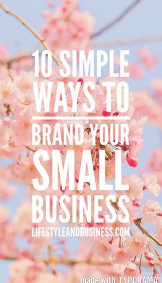 Learn how to brand your small business or creative start up the right way with these top 10 tips. Click through to get started.
