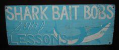 SHARK BAIT BOB'S...........Vintage Style Beach by GeorgiasSigns, $20.00