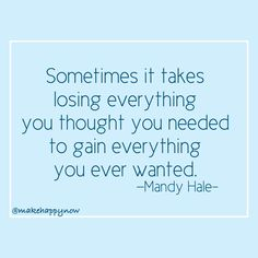 This thought makes me happy! Find comfort in this reality. Quotes About Everything, Losing Everything, Life Lesson Quotes, Life Lessons, Mindset Quotes, Make Happy, Truth Hurts, Speak The Truth, Inspirational Message