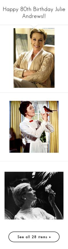 """""""Happy 80th Birthday Julie Andrews!!"""" by fashionista-jaygee ❤ liked on Polyvore featuring people, julie andrews, girls, editorials, home, home decor, wall art, music wall art, music themed wall art y music themed home decor"""