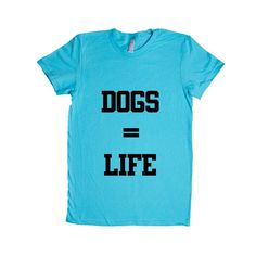 Dogs Equals Life The End Puppy Doggies Doggie Dog Pup Puppies Pet Pets Mutt Mutts Animals Animal Lover SGAL5 Women's Shirt