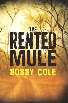 The Rented Mule by Bobby Cole