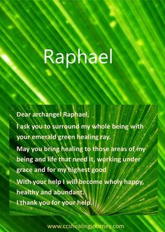 The Archangels oversee and guide Guardian Angels who are with us on earth. The most widely known Archangel Gabriel, Michael, Raphael, and Uriel. Archangel Raphael Prayer, Archangel Prayers, Archangel Michael, Archangel Uriel, Archangel Jophiel, Raphael Angel, St Raphael, Reiki, Angel Protector