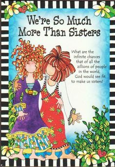 Sister Poems, Sister Quotes, Friend Quotes, Happy Valentines Day Sister, Happy Birthday Sister, Bridal Shower Poems, Mountain Art, Blue Mountain, Friendship Quotes