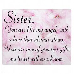 Sisters Greatest Love Plaque Inspirationallovequotes Sister Quotes My Prayers For