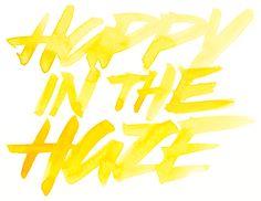 Happy in the Haze - watercolor #handlettering