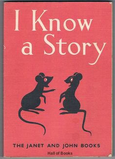 I Know A Story (The Janet And John Books), Mabel O'Donnell and Rona Munro