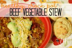 beef vegetable stew in the crock pot, healthy too!