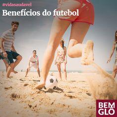 Saiba mais sobre os benefícios do futebol em mais uma editoria Saudável da Bemglô! Vem!