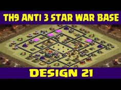 Clash of Clans | Town Hall 9 Anti 3 Star War Base | Layout 21 | CoC