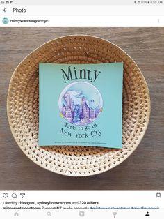 Snow Globe Books.  Minty Wants To Go To New York City by Claudia Gibb and Camila Abondano