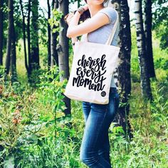 Cherish Every Moment Tote Bag Cherish Every Moment, In This Moment, Pop Clothing, Hand Lettering, Choices, Great Gifts, Alternative, Reusable Tote Bags, Inspirational Quotes