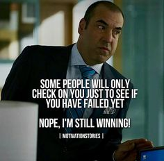 Winning All The Way🙌! Without Government assistance or Social security LMAO @ u! Deep Quotes, Wisdom Quotes, Qoutes, Life Quotes, U Dont Say, Haha Quotes, Harvey Specter Quotes, Gentleman Rules, Motivational Quotes