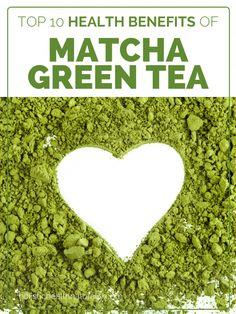 Top 10 Health Benefits Of Matcha Green Tea | holistichealthnaturally.com