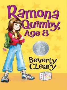 Ramona Quimby, Age 8 Ramona Quimby Series, Book 6 by Beverly Cleary