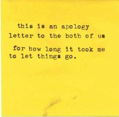 This Is An Apology Letter To The Both Of Us For How Long It Took