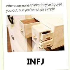 """That's exactly it. Do you know how many pairs of drawers I'm wearing right now?"" -My INFJ sister upon seeing this photo. Infj Mbti, Intj And Infj, Enfj, Rarest Personality Type, Infj Personality, Myers Briggs Personality Types, Personalidad Infj, Infj Type, Myers Briggs Personalities"