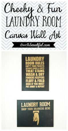 Class up your laundry space with these fun DIY canvas wall art pieces! Such cheeky decor and great for adding a little flair to your laundry room!
