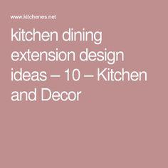 kitchen dining extension design ideas – 10 – Kitchen and Decor Extension Designs, Kitchen Dining, Extensions, Design Ideas, Decor, Decorating, Kitchen Dining Living, Inredning, Sew In Hairstyles