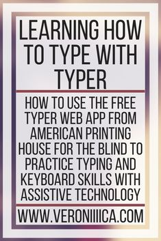 Learning How To Type With Typer. How to use the free Typer web app from American Printing House for the Blind to practice typing and keyboard skills with assistive technology Assistive Technology, Educational Technology, Typing Skills, Visual Impairment, Core Curriculum, Free Teaching Resources, Student Learning, Special Education, Veronica