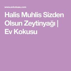 Halis Muhlis Sizden Olsun Zeytinyağı | Ev Kokusu