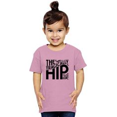 The Tragically Hip Toddler T-shirt