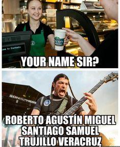 Metallica Quotes, Metallica Funny, Roberto Santiago, Starbucks, Rock Y Metal, Robert Trujillo, Band Jokes, Types Of Humor, Music Memes