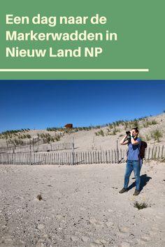 Tips voor je bezoek aan de Marker Wadden in Nationaal Park Nieuw Land Ultimate Travel, Worlds Of Fun, Outdoor Travel, Travel Guide, Dutch, Calm, Group, Board, Tips