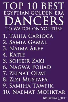 Top 10 Best Egyptian Golden Era Dancers to Watch on YouTube bodyraq.net #bodyraq #bellydance