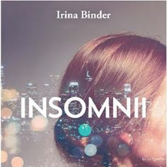 Insomnii de Irina Binder Book Club Books, Books To Read, My Books, Carti Online, Entertaining, Reading, Pdf, Facebook, Binder