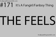 I KNOW all of you girls knoww THE FEELS.  Am I right or am I right>????L:)