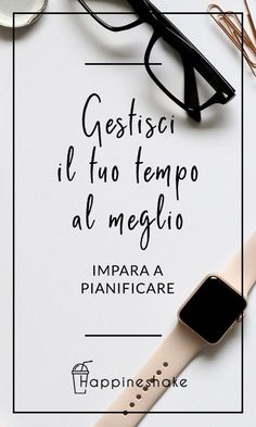 gestione del tempo Planner Organization, School Organization, Life Plan, Financial Tips, Study Motivation, Positive Attitude, Problem Solving, Coaching, Stress
