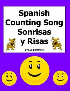 Spanish Numbers and Counting Song - Sonrisas y Risas by Sue Summers - Students practice numbers 1 - 20.
