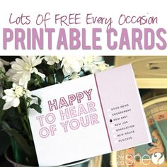 Free Printable Every Occasion Cards! These are the best things to have printed and on hand for last minute messages!!