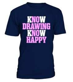 # [T Shirt]49-Know Drawing Know Happy .  Hurry Up!!! Get yours now!!! Don't be late!!! Know Drawing Know HappyTags: Know, drawing, happy, know