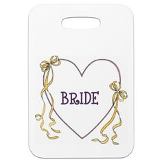 Brides Luggage Tag   Lovely for honeymoon Luggage