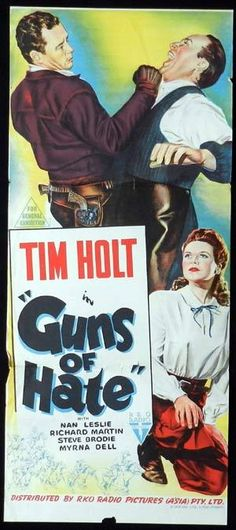 Tim Holt Movie Posters | GUNS FOR HATE 1948 Tim Holt RKO Daybill Movie poster - Guns of Hate ...