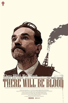 There Will Be Blood #alternate #movie #poster #art
