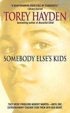 Somebody Elses Kids by Torey L. Hayden