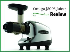 Omega 8005 juicer review: The Perfect One for Your Home Best Masticating Juicer, Juicer Reviews, Are You The One, Omega