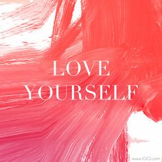#MotivationalMonday: Share if you LOVE YOURSELF!