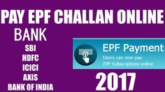 How To Pay EPF Challan Online 2017 in New Website Hindi Tutorial