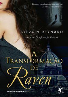 A Transformação de Raven – The Raven - Sylvain Reynard – #Resenha | O Blog da Mari