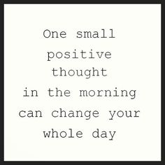 One positive thought..