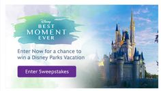 Enter to Win Disney's Best Moment Ever Sweepstakes
