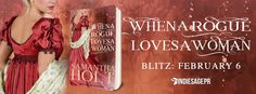 I love A Good Historical Romance!! Samantha Holts When A Rogue Loves A Women looks great! Get yours Today!  When a Rogue Loves a Woman  bySamantha HoltRogues of RedmerePublication Date:February 6 2017Genres: Adult Historical Romance  Purchase:Amazon|Barnes & Noble|Kobo|Books2Read  Notorious rogue Lord Nathaniel Kingsley always tended to leap without thinking. Becoming a smuggler adopting a sheep getting engaged to Miss Patience Grey  Patience has no need for a fiancé or a husband. For once…